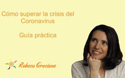 Cómo superar la crisis del Coronavirus